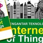 buku-pengantar-teknologi-iot-internet-of-things
